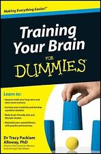 Training Your Brain for Dummies by Tracy Packiam Alloway (2011, Paperback)
