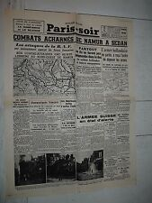 FAC-SIMILE A LA UNE JOURNAL PARIS-SOIR 16/05 1940 NAMUR SEDAN MEUSE WW2 GUERRE