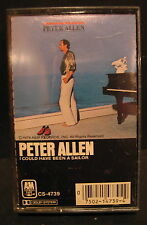 Peter Allen I could Have Been a Sailor Cassette 1979 A&M Records Used