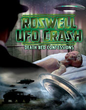 Roswell UFO Crash: Deathbed Confessions - SECRETS REVEALED DVD!