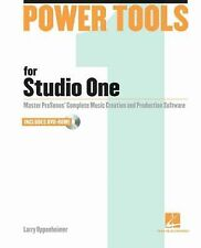 Power Tools for Studio One 2: Master PreSonus' Complete Creation and Production