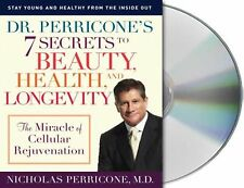 Dr. Perricone's 7 Secrets to Beauty, Health and Longevity: The Miracle of Cel...
