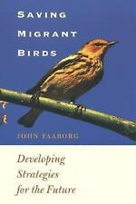 Saving Migrant Birds: Developing Strategies for the Future (Corrie Herring Hooks