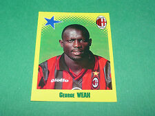 N°444 GEORGE WEAH MILAN AC PANINI FOOT 98 FOOTBALL 1997-1998