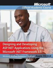 70-564: Designing and Developing ASP.NET Applications Using the Micros-ExLibrary