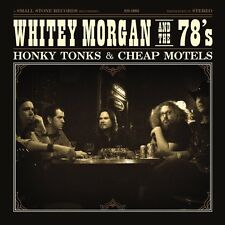 WHITEY & THE 78'S MORGAN - HONKY TONKS AND CHEAP MOTELS  VINYL LP NEW+