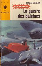 Bob Morane ! La guerre des baleines ! CBD 9