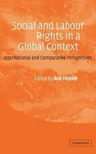 Social and Labour Rights in a Global Context: International and Comparative Pers