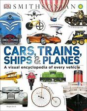Cars, Trains, Ships, and Planes by Dorling Kindersley Publishing Staff (2015,...