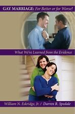 Gay Marriage: for Better or for Worse?: What We've Learned from the Evidence