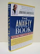 The Anxiety Book: Developing Strength in the Face of Fear by J Davidson, M.D.
