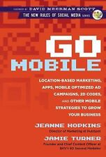 Go Mobile: Location-Based Marketing, Apps, Mobile Optimized Ad Campaigns, 2D Cod