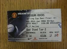 25/01/2006 Ticket: Football League Cup Semi-Final, Manchester United v Blackburn