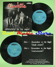 LP 45 7'' VENDETTA Somewhere in the night 1985 england PLAZA 013 no cd mc dvd