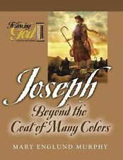 Joseph:Beyond the Coat of Many Colors (Following God Through the Bible-ExLibrary