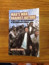 Studies in Environment and History: Mao's War Against Nature : Politics and the
