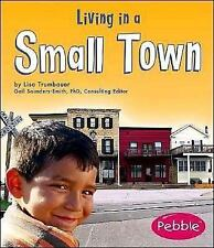 Living in a Small Town (Communities)-ExLibrary