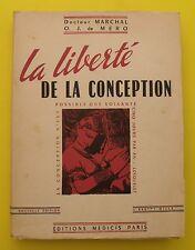 La Liberté de la conception ( Grossesse, naissance) Docteur Marchal O.J. de MERO