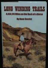 Long Winding Trails: 4,434,174 Miles on the Back of a Horse - SIGNED