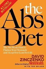 The Abs Diet : The Six-Week Plan to Flatten Your Stomach and Keep You Lean...