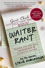 Waiter Rant : Thanks for the Tip--Confessions of a Cynical Waiter by Steve...