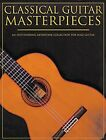 Classical Guitar Masterpieces Sheet Music Book NEW 014006977
