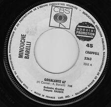 MINOUCHE BARELLI GOUALANTE 67 / JE PRENDRAI TOUT FRENCH 45 SINGLE PROMO F.RAUBER
