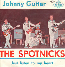 "SPOTNICKS ‎– Johnny Guitar (1963 SURF/BEAT VINYL SINGLE 7"" DUTCH PS)"
