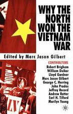 Why the North Won the Vietnam War by Marc Jason Gilbert (2002, Paperback,...
