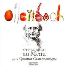 Offenbach au Menu par le Quatuor Gastronomique ECD (CD, May-2013, Maguelone)