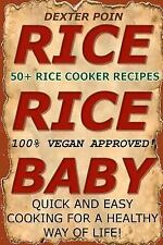 Rice Cooker Recipes : 50+ Rice Cooker Recipes - Quick and Easy for a Healthy...