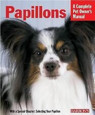 Papillions (Barron's Complete Pet Owner's Manuals), Dr. Jacklyn E. Hungerland, G