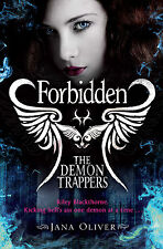 The Demon Trappers: Forbidden by Jana Oliver BRAND NEW BOOK (Paperback, 2011)