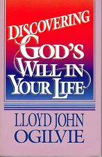 Discovering God's Will in Your Life, by Lloyd John Ogilvie (1982)