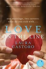 NEW - Love on the Line by Castoro, Laura