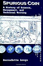 Spurious Coin: A History of Science, Management, and Technical Writing (Suny Ser