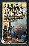 Hunting Antique Bottles in the Marine Environment The Complete Field Guide