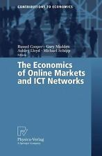 The Economics of Online Markets and ICT Networks (Contributions to Economics)