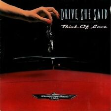 "DRIVE SHE SAID Think Of Love 12"" Single Vinyl Record Music For Nations 1991"