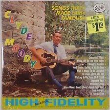 CLYDE MOODY: Songs that Made him Famous STARDAY USA SHRINK Orig LP Country VG++