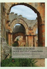 Students of the Bible in 4th and 5th Century Syria: Seats of Learning, Sidelight