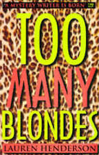 Too Many Blondes by Lauren Henderson (Paperback, 1997)