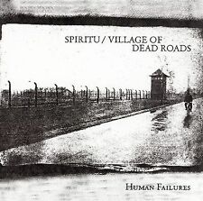 Spiritu  Village Of Dead Roads Human Failures CD
