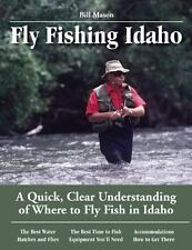 Fly Fishing Idaho : A Quick, Clear Understanding of Where to Fly Fish in...