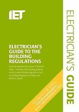 The Electricians Guide to the Building Regulations by Paul Cook (Spiral...