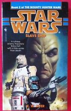 Star Wars: Bounty Hunter Wars - Slave Ship (1998) - Softcover - By K. W. Jeter
