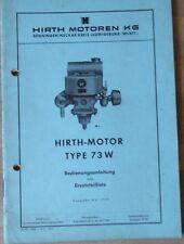 Hirth Motor Bedienungsanleitung und Ersatzteilliste Typ 73 W