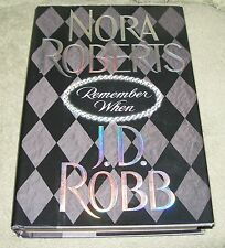 REMEMBER WHEN by Nora Roberts and J. D. Robb 2003 HC/DJ ~ 1st Edition 1st Print
