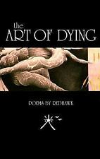The Art of Dying: Poems, Red Hawk, Acceptable Book
