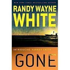 A Hannah Smith Novel: Gone 1 by Randy Wayne White (2012, Hardcover)